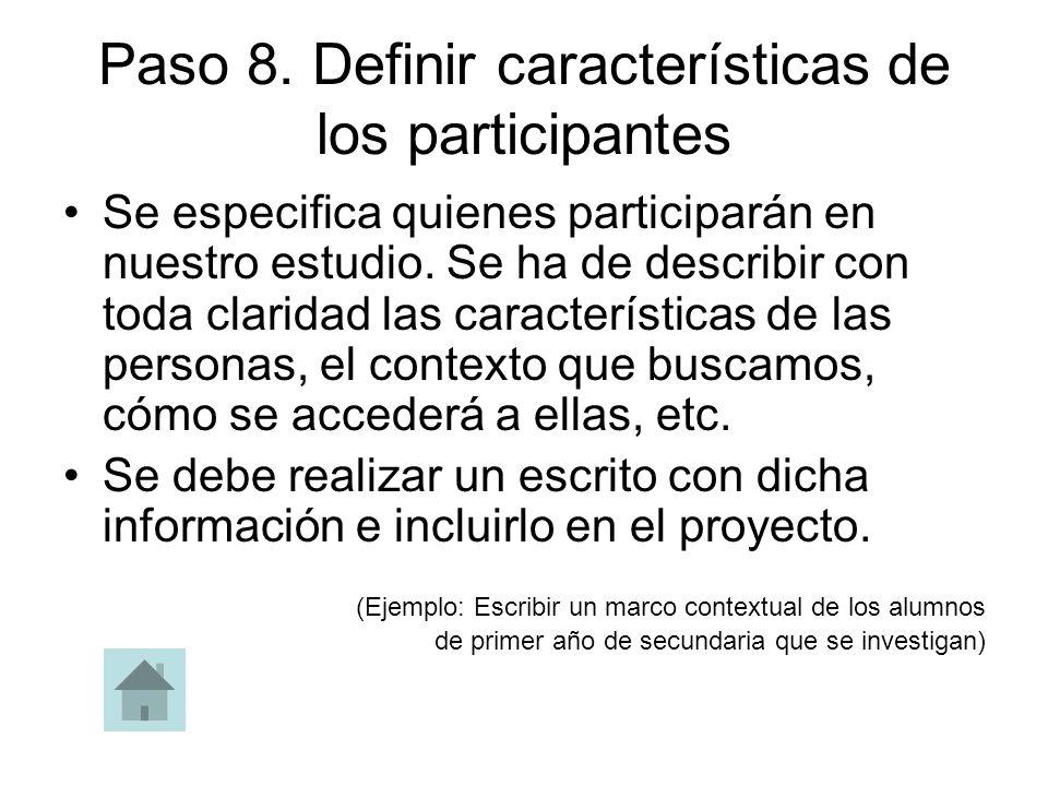 Paso 8. Definir características de los participantes