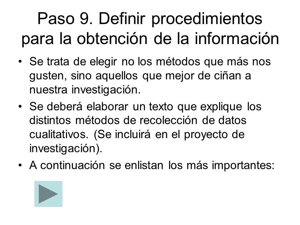 Paso 9. Definir procedimientos para la obtención de la información