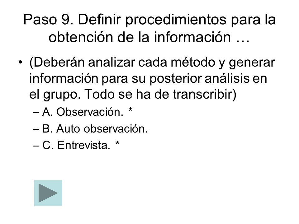 Paso 9. Definir procedimientos para la obtención de la información …