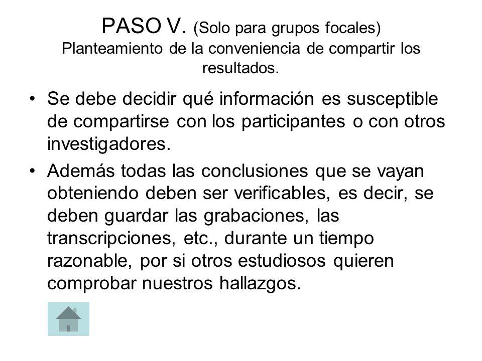 PASO V. (Solo para grupos focales) Planteamiento de la conveniencia de compartir los resultados.