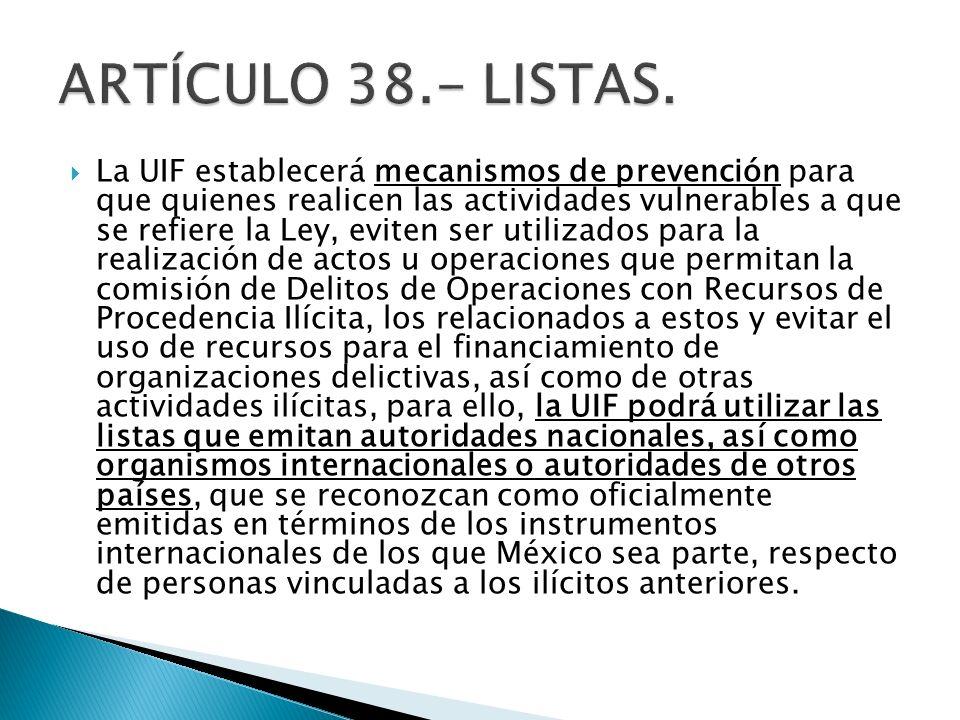 ARTÍCULO 38.- LISTAS.