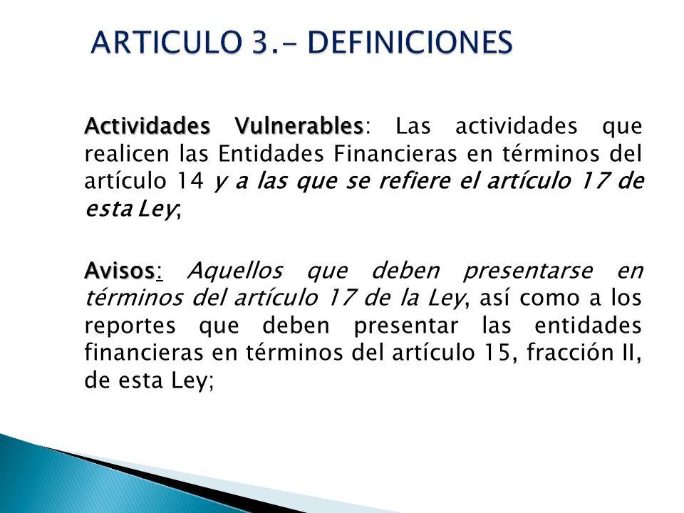 ARTICULO 3.- DEFINICIONES