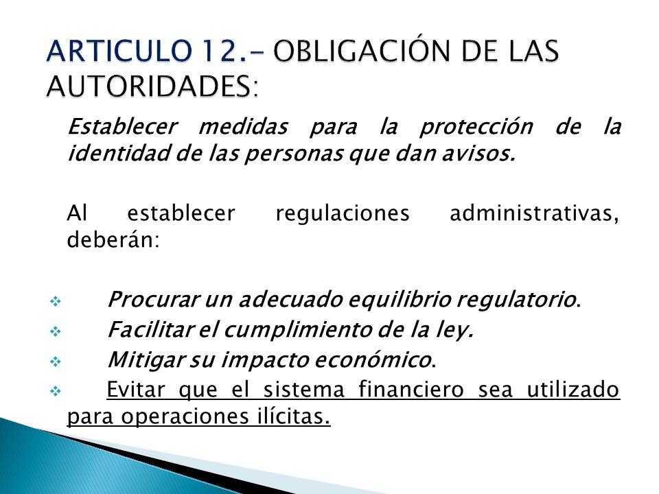 ARTICULO 12.- OBLIGACIÓN DE LAS AUTORIDADES: