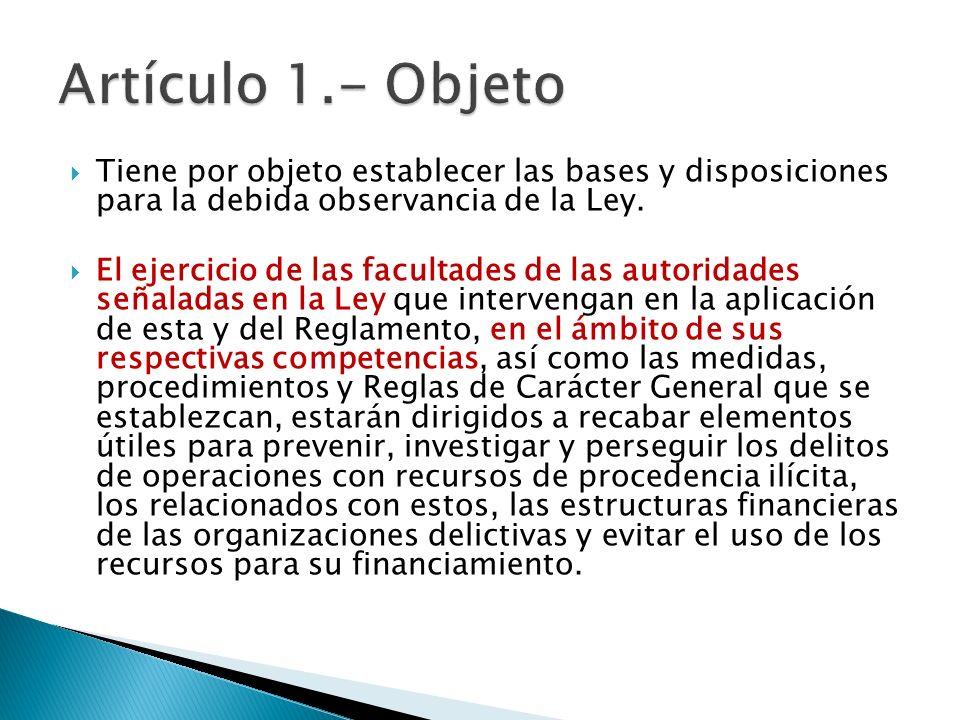 Artículo 1.- Objeto Tiene por objeto establecer las bases y disposiciones para la debida observancia de la Ley.