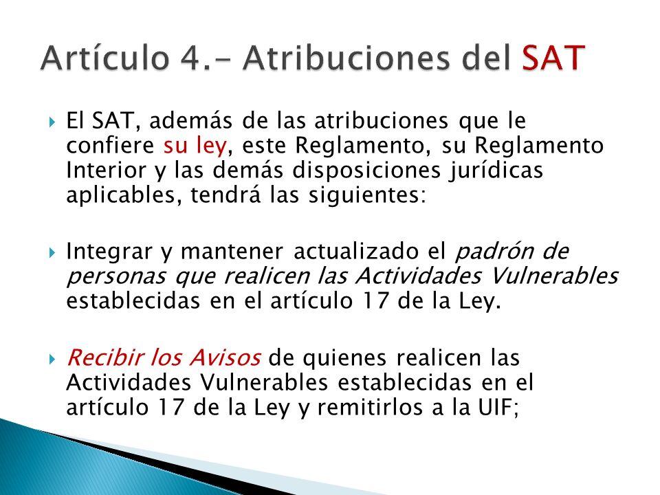 Artículo 4.- Atribuciones del SAT