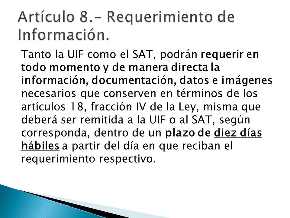 Artículo 8.- Requerimiento de Información.