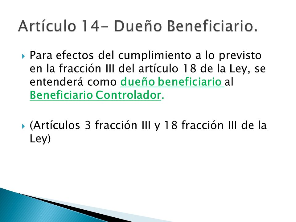 Artículo 14- Dueño Beneficiario.