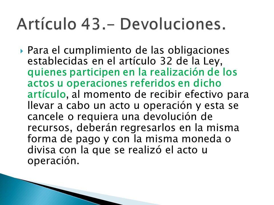Artículo 43.- Devoluciones.
