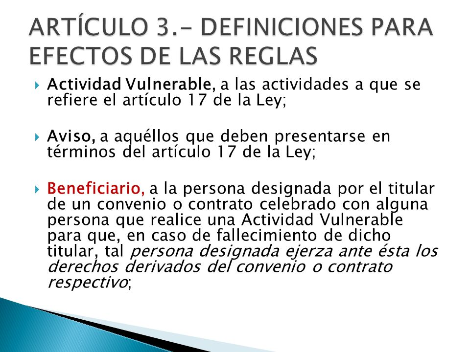 ARTÍCULO 3.- DEFINICIONES PARA EFECTOS DE LAS REGLAS