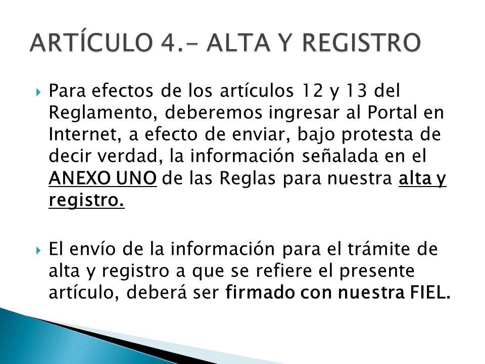 ARTÍCULO 4.- ALTA Y REGISTRO