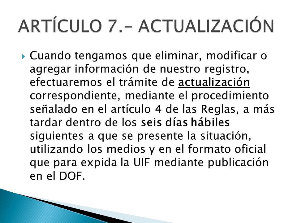 ARTÍCULO 7.- ACTUALIZACIÓN