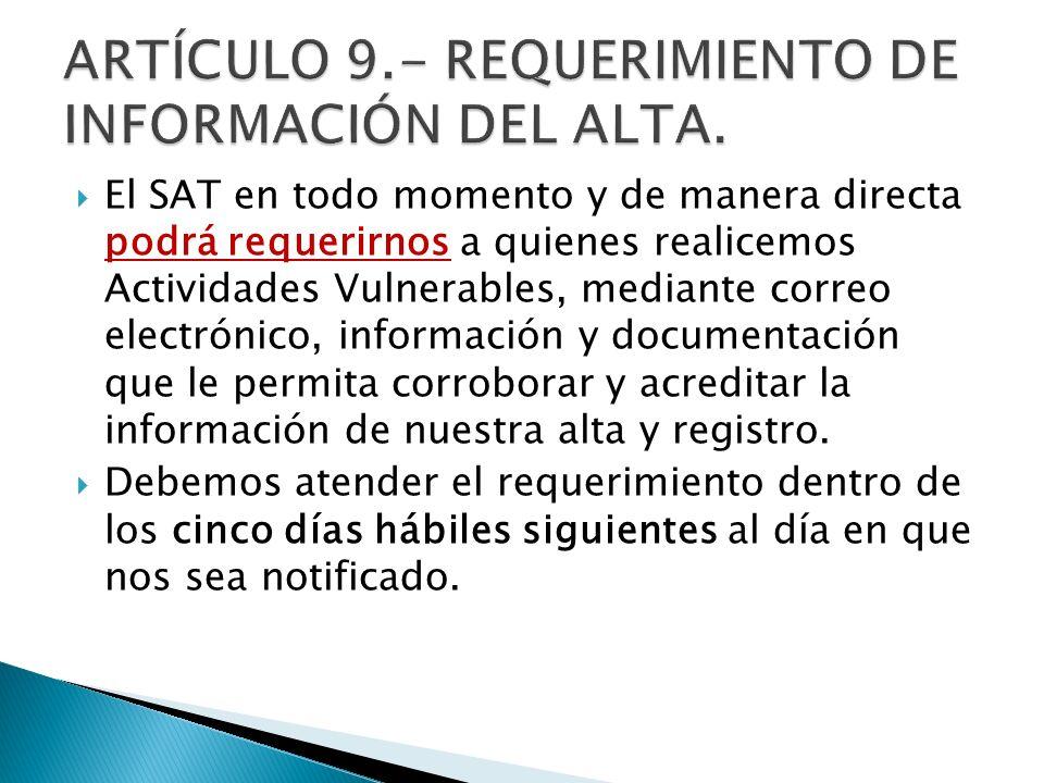 ARTÍCULO 9.- REQUERIMIENTO DE INFORMACIÓN DEL ALTA.
