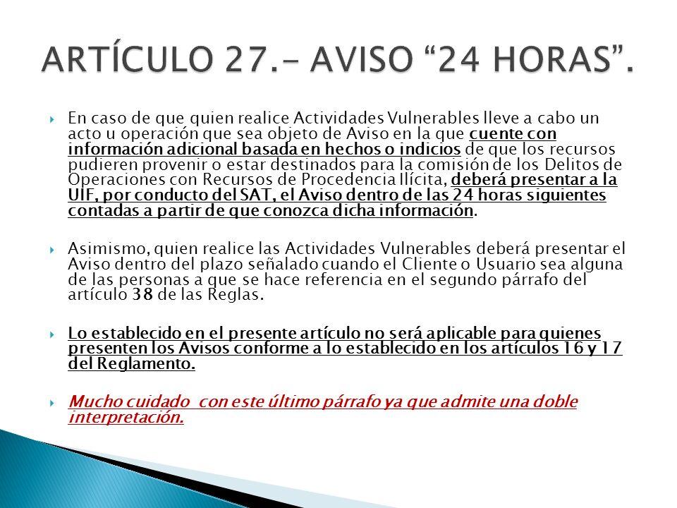 ARTÍCULO 27.- AVISO 24 HORAS .