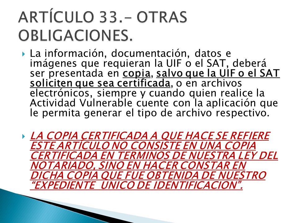 ARTÍCULO 33.- OTRAS OBLIGACIONES.