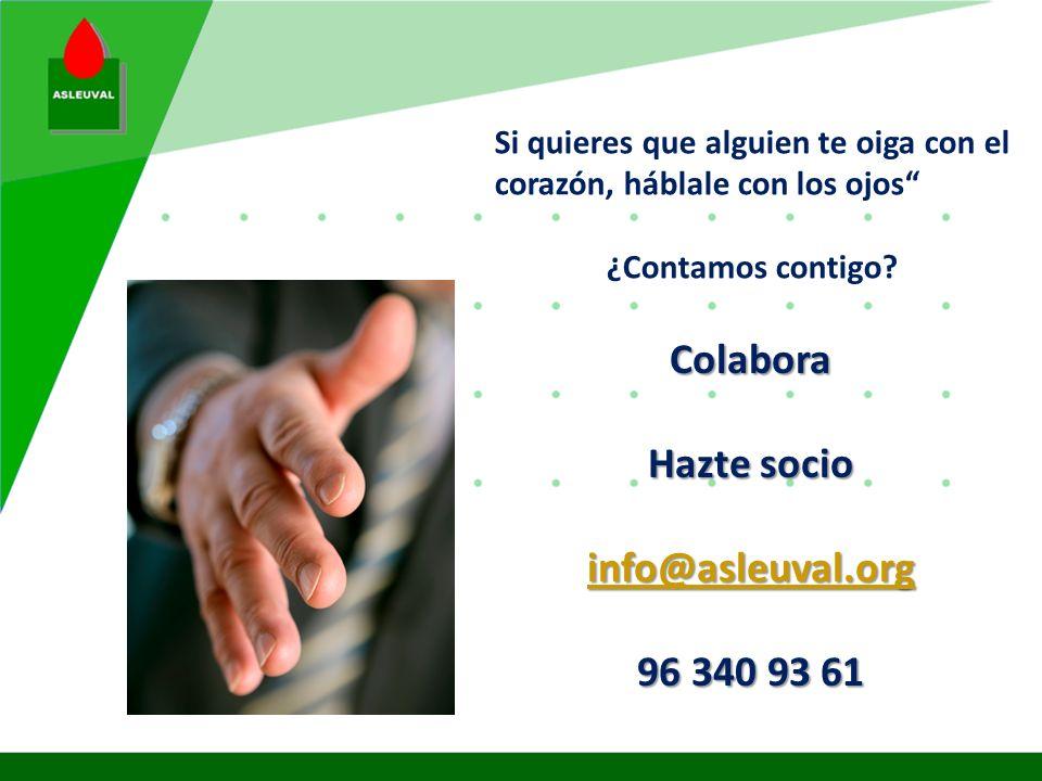 Colabora Hazte socio info@asleuval.org 96 340 93 61