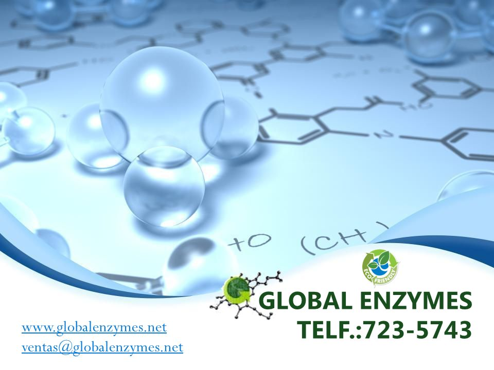 GLOBAL ENZYMES TELF.:723-5743 www.globalenzymes.net