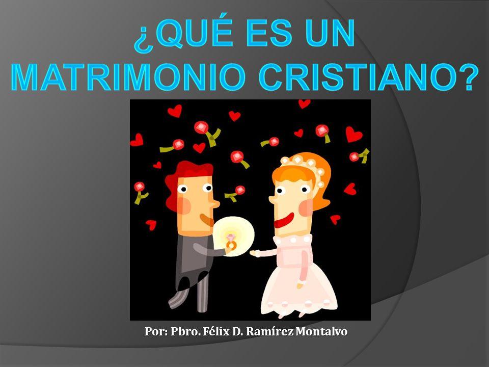 ¿QUÉ ES UN MATRIMONIO CRISTIANO