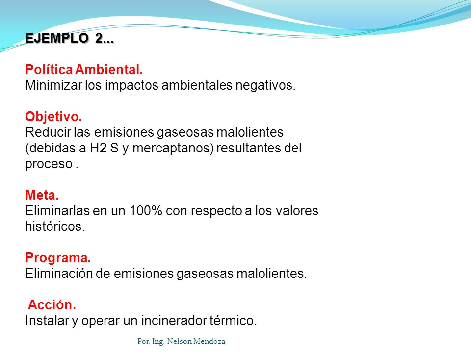 Minimizar los impactos ambientales negativos. Objetivo.
