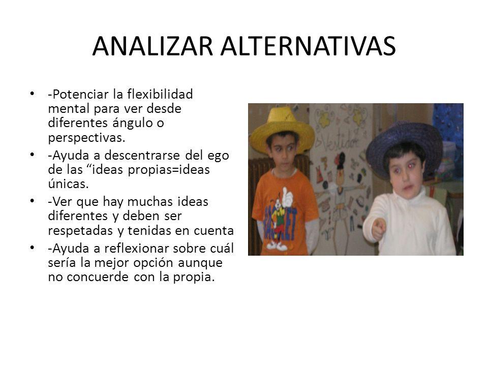 ANALIZAR ALTERNATIVAS