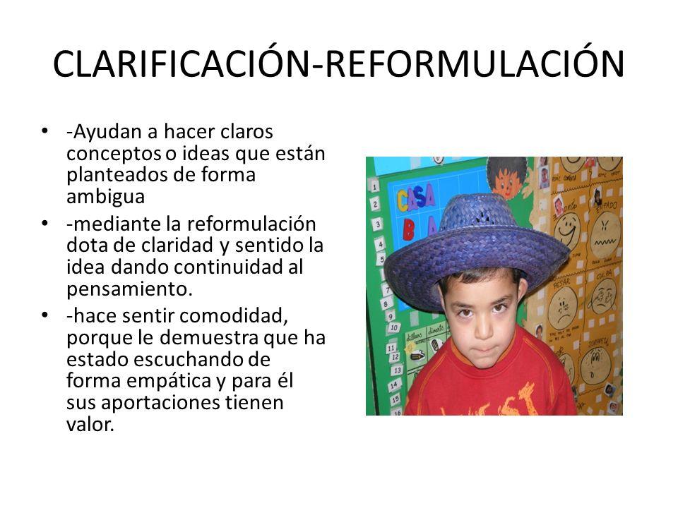 CLARIFICACIÓN-REFORMULACIÓN