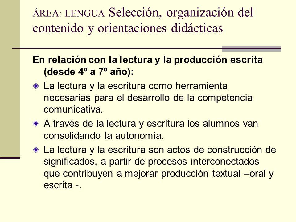 ÁREA: LENGUA Selección, organización del contenido y orientaciones didácticas