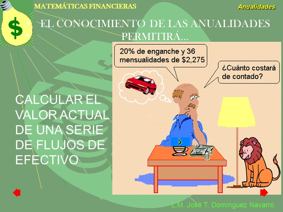 EL CONOCIMIENTO DE LAS ANUALIDADES PERMITIRÁ…