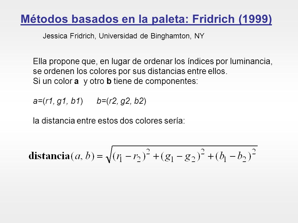 Métodos basados en la paleta: Fridrich (1999)