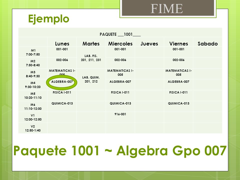 Paquete 1001 ~ Algebra Gpo 007 Ejemplo Lunes Martes Miercoles Jueves
