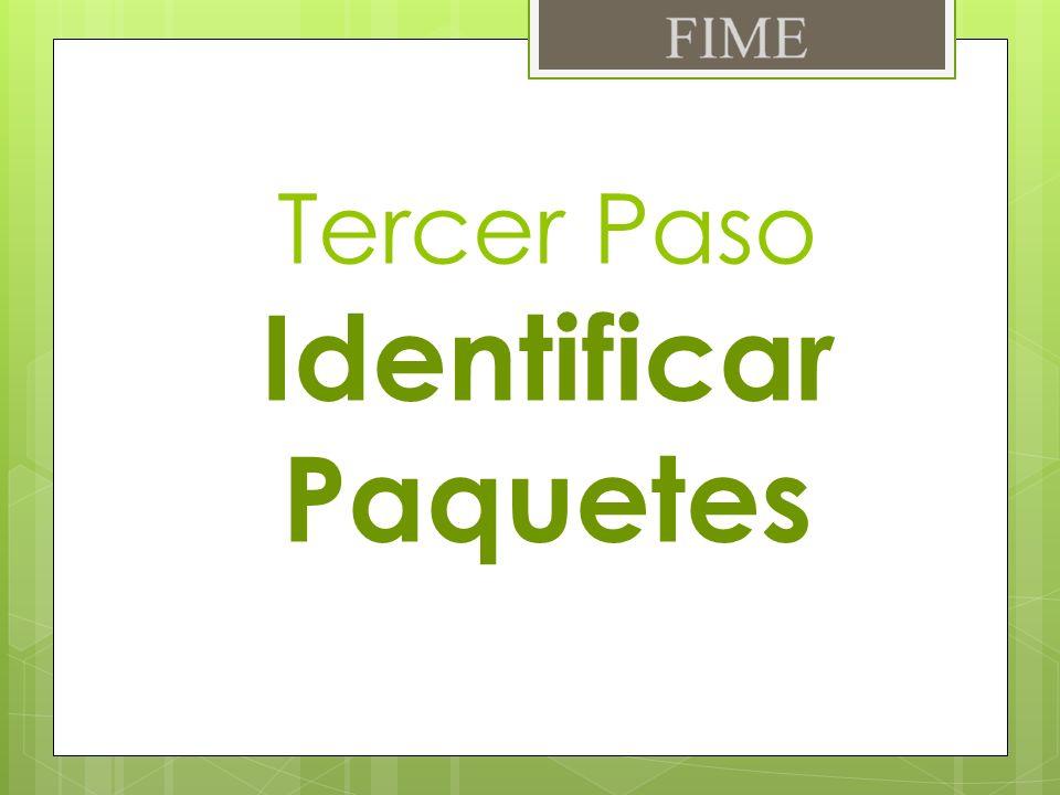 Tercer Paso Identificar Paquetes
