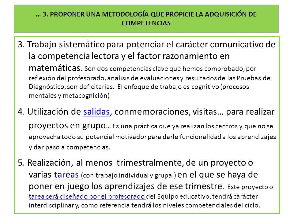 … 3. PROPONER UNA METODOLOGÍA QUE PROPICIE LA ADQUISICIÓN DE COMPETENCIAS