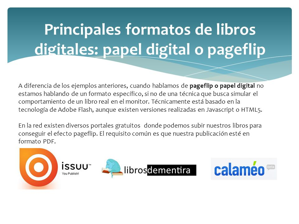 Principales formatos de libros digitales: papel digital o pageflip