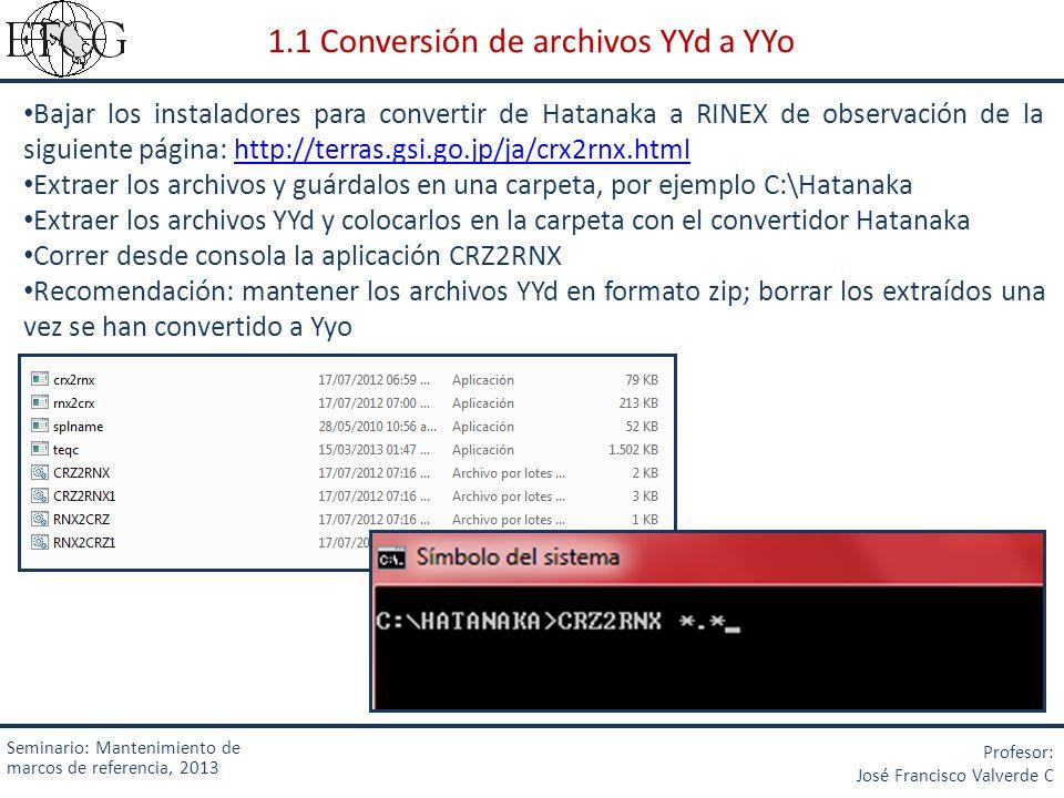 1.1 Conversión de archivos YYd a YYo