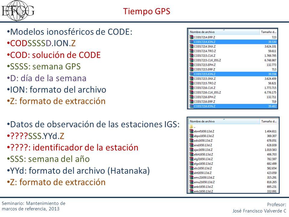 Modelos ionosféricos de CODE: CODSSSSD.ION.Z COD: solución de CODE