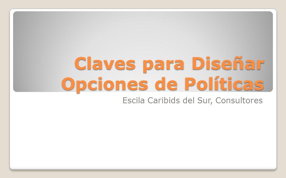 Claves para Diseñar Opciones de Políticas