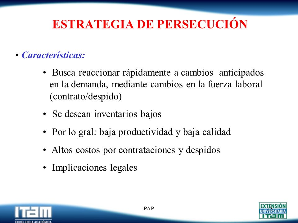 ESTRATEGIA DE PERSECUCIÓN