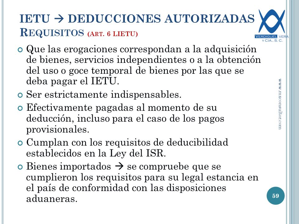 IETU  DEDUCCIONES AUTORIZADAS Requisitos (Art. 6 LIETU)