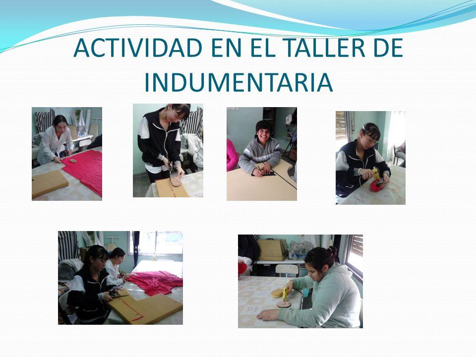 ACTIVIDAD EN EL TALLER DE INDUMENTARIA