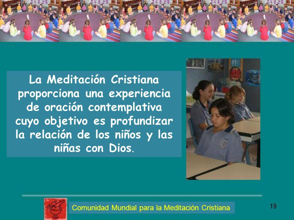 La Meditación Cristiana proporciona una experiencia