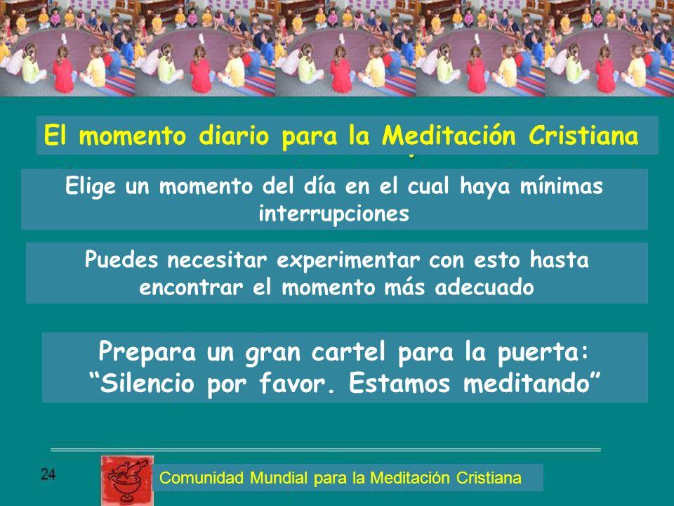 El momento diario para la Meditación Cristiana