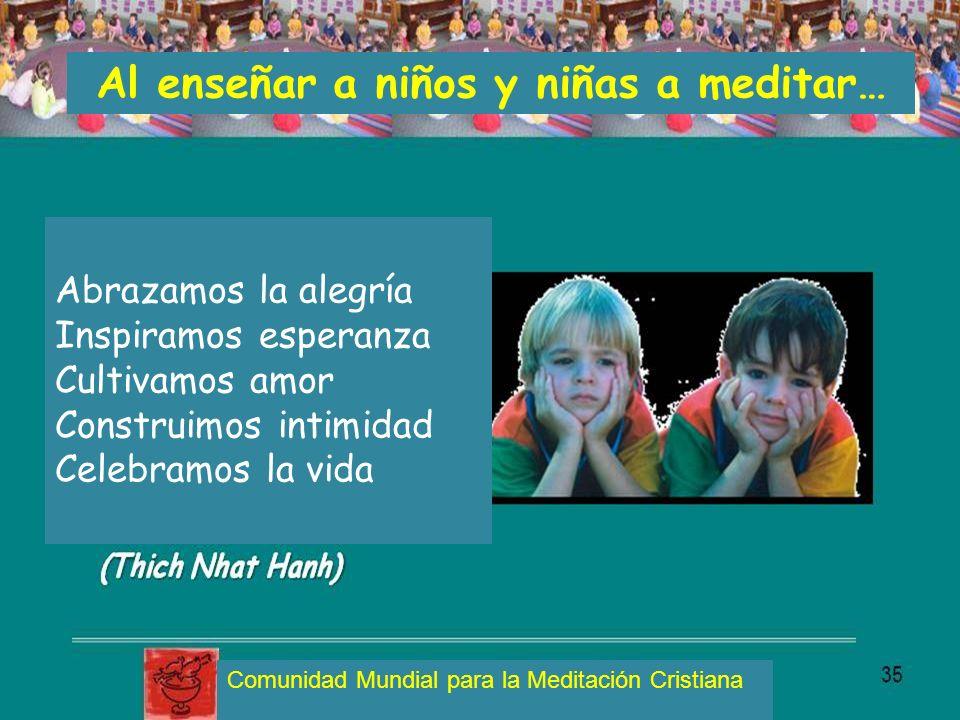 Al enseñar a niños y niñas a meditar…