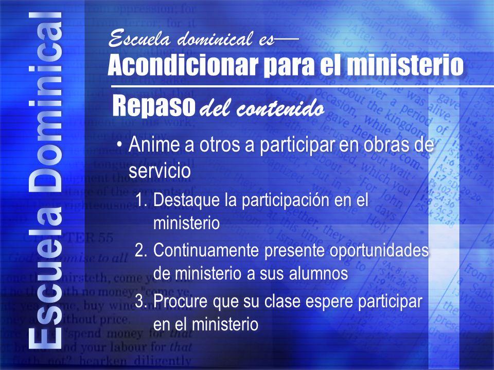 Acondicionar para el ministerio Repaso del contenido