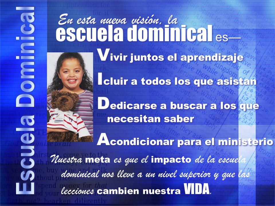 escuela dominical es— Vivir juntos el aprendizaje
