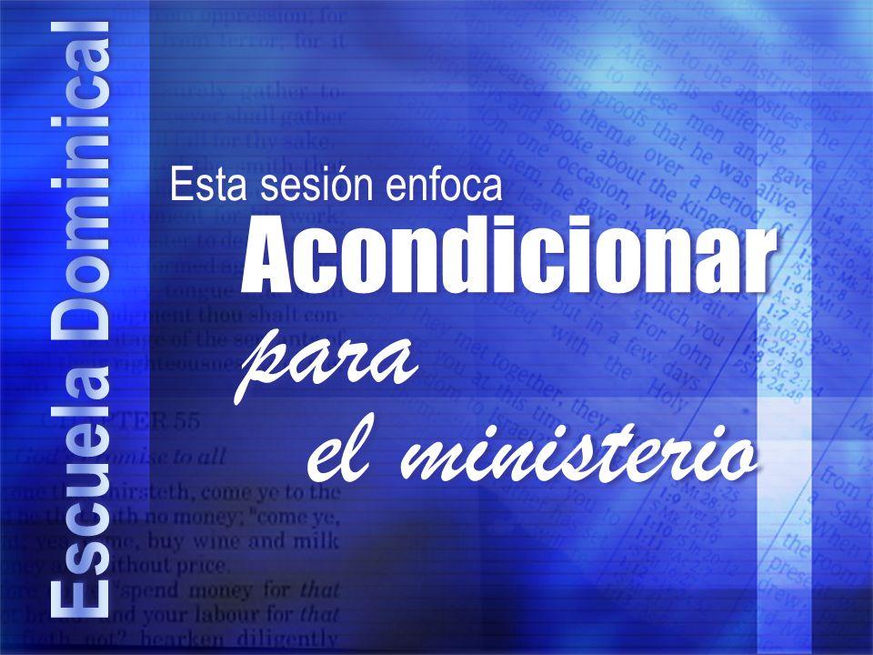 Acondicionar para el ministerio