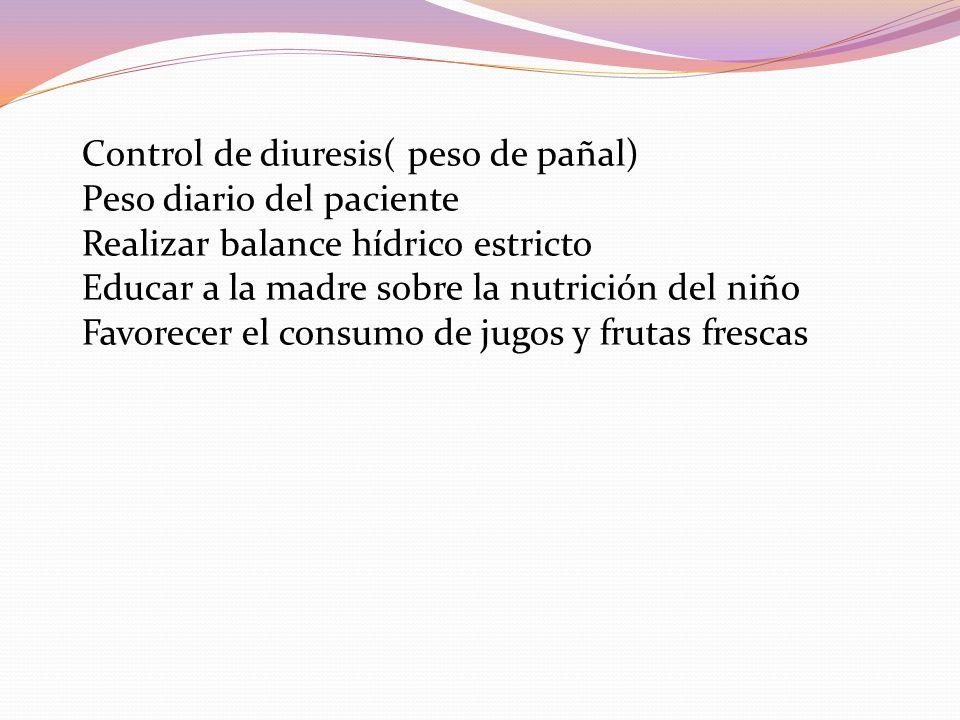 Control de diuresis( peso de pañal)