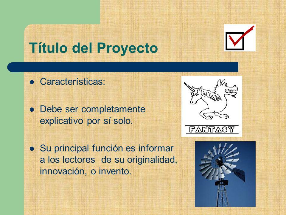 Título del Proyecto Características: