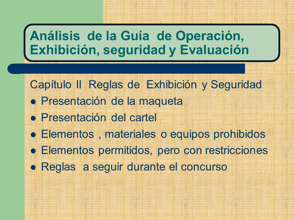 Análisis de la Guía de Operación, Exhibición, seguridad y Evaluación