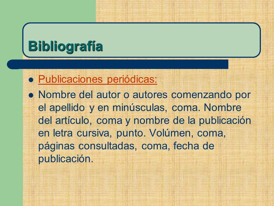 Bibliografía Publicaciones periódicas:
