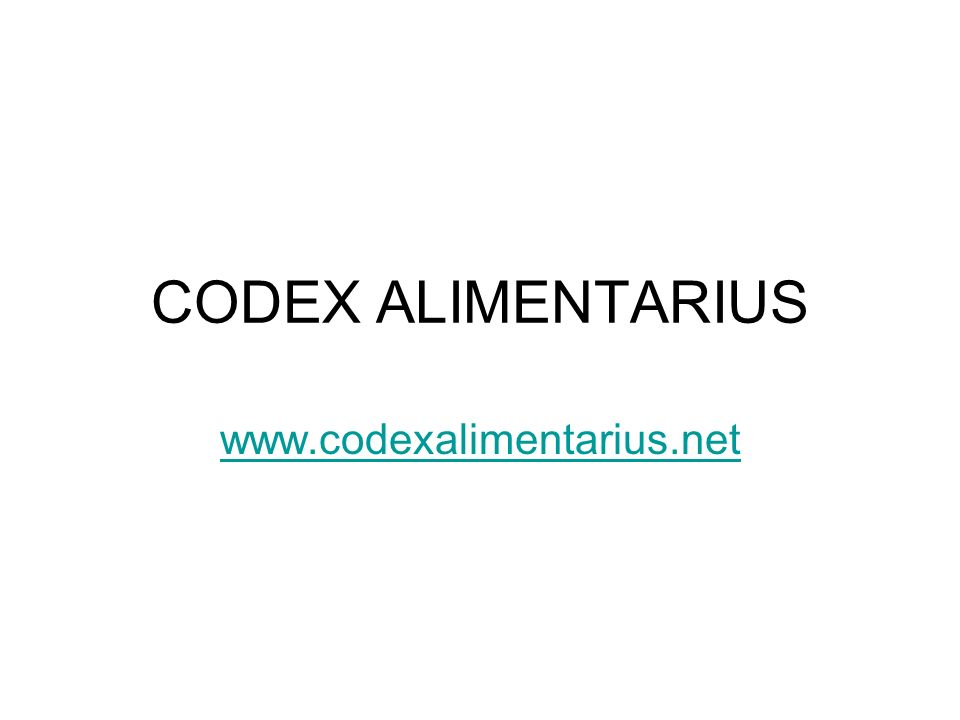 CODEX ALIMENTARIUS www.codexalimentarius.net