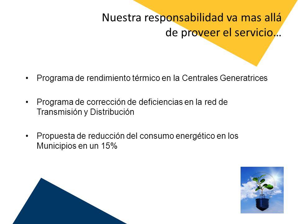 Nuestra responsabilidad va mas allá de proveer el servicio…