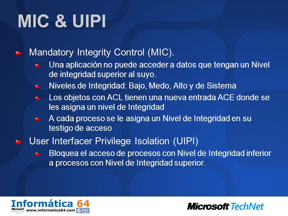 MIC & UIPI Mandatory Integrity Control (MIC).
